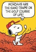 Vintage Snoopy magazine cover poster - Monday's are the sand traps on the golf course of life